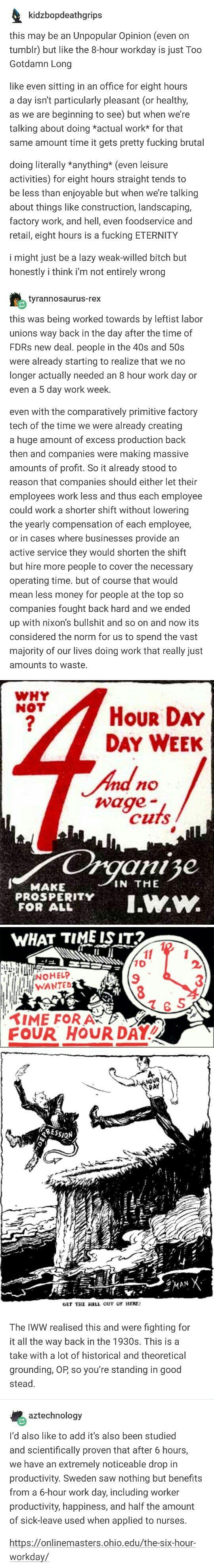 Weniger Arbeitslosigkeit, zufriedenere und gesündere Mitarbeiter und mehr Freizeit. Da bin ich sogar bereit bis 70 zu arbeiten, wenn es nur 4 mal die Woche 4 bis 6 Stunden sind!