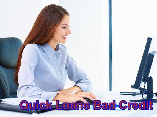 Instant Loans For Bad Credit >> Quick Loans Bad Credit Is The Trouble Free Way Of Borrowing Online