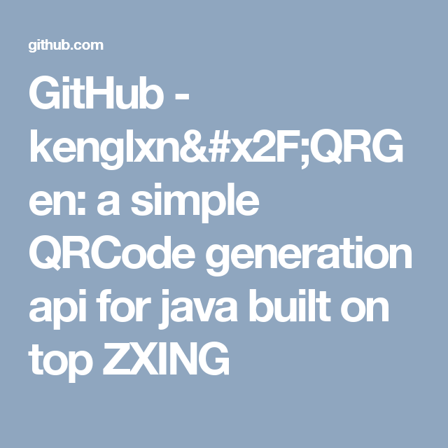 GitHub - kenglxn/QRGen: a simple QRCode generation api for java