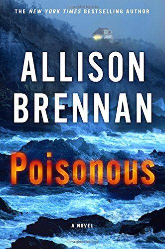 Poisonous: A Novel (Max Revere Novels) by Allison Brennan http://smile.amazon.com/dp/1250066840/ref=cm_sw_r_pi_dp_-yG-wb0ZCYP3J