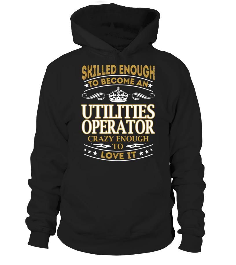 Utilities Operator - Skilled Enough #UtilitiesOperator