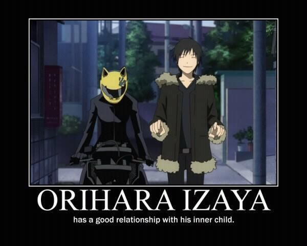 Orihara Izaya has a good relationship with his inner child. Is it bad i wanna relationship with my inner chlid like that