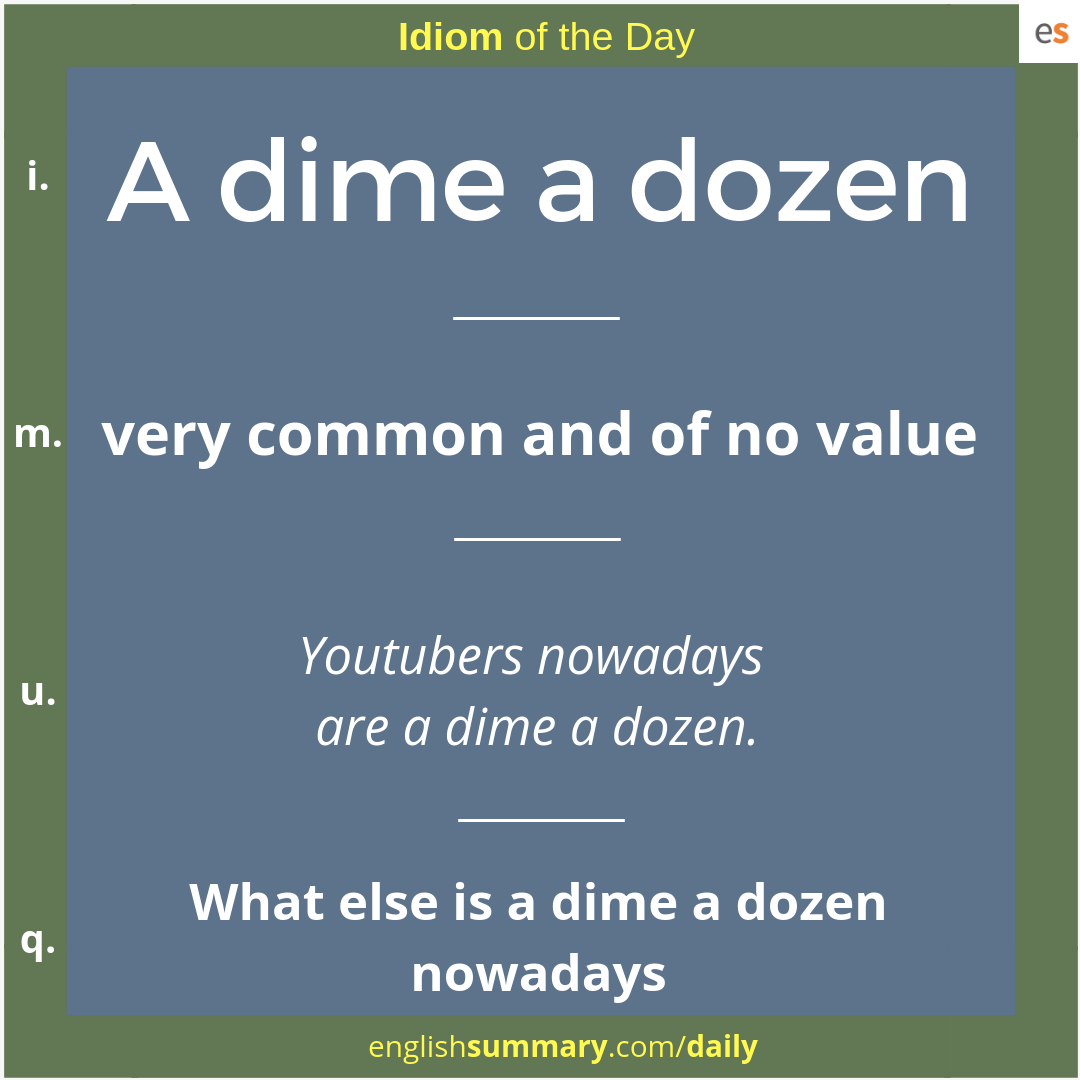 A Dime A Dozen Origin And Meaning In English Idiomoftheday English Vocabulary Words English Phrases Idioms English Idioms