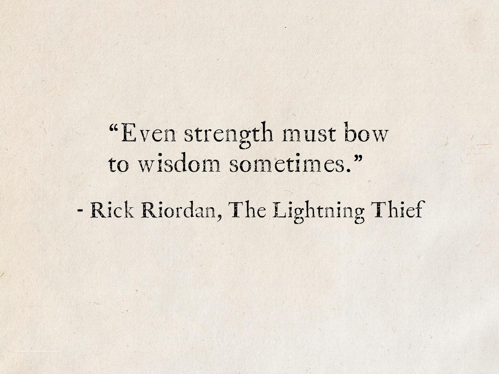 Rick Riordan The Lightning Thief Percy Jackson And The Olympians Percy Jackson Quotes Rick Riordan Quotes Book Quotes Tattoo