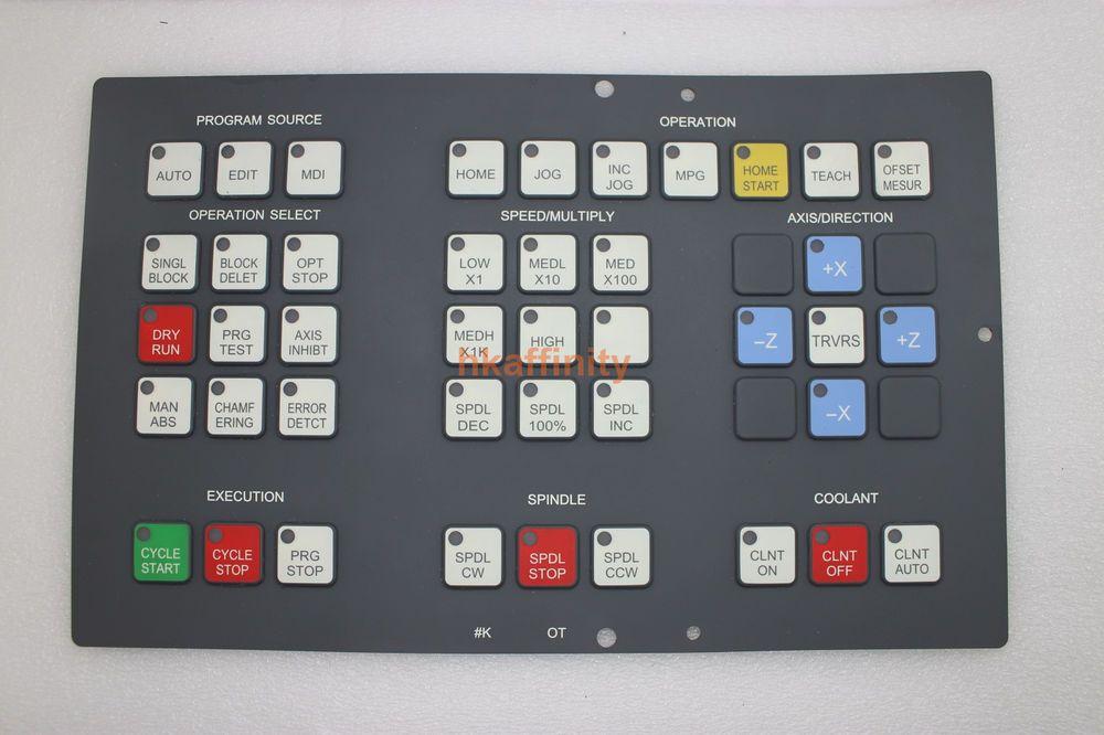New Fanuc A98L-0001-0518#T Membrane Keypad #