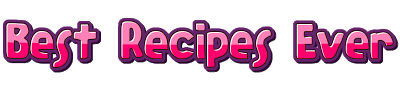 Best Recipes Ever