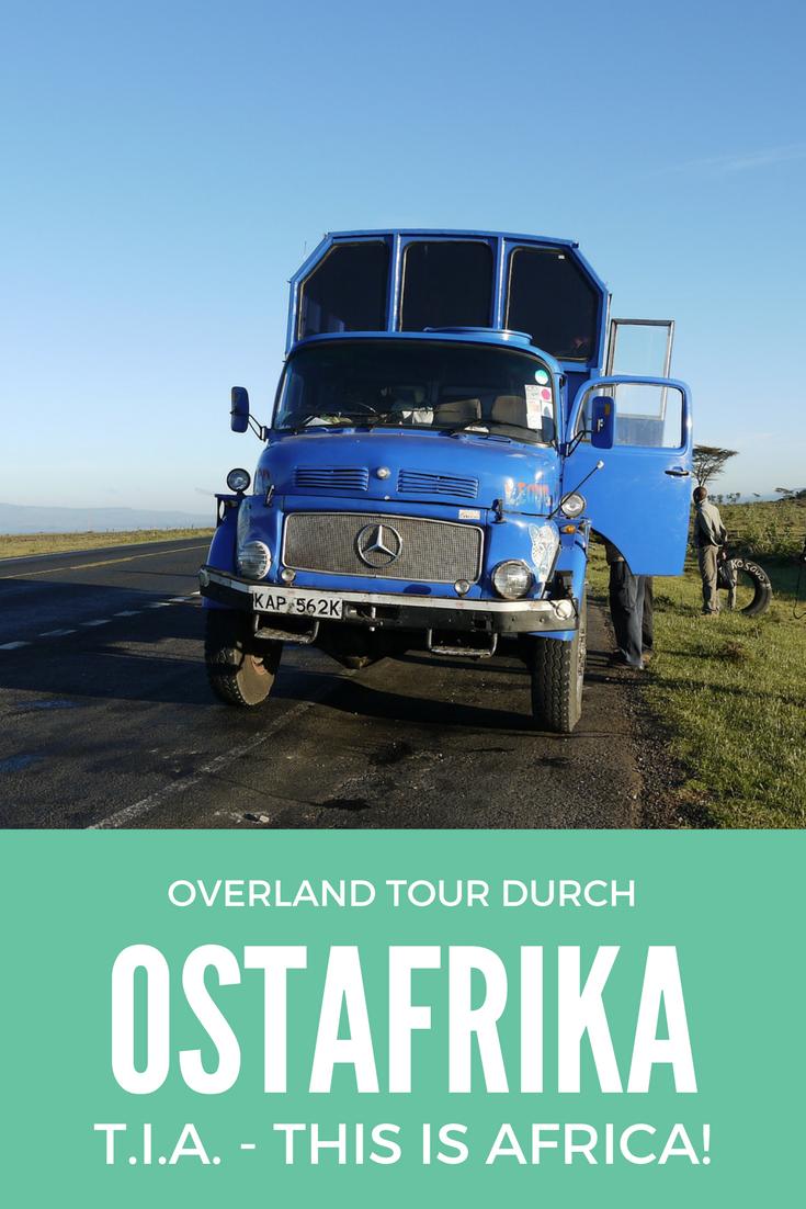Overland Tour Durch Den Osten Afrikas T I A This Is Africa Afrika Urlaub Afrika Reisen Thailand Reise Tipps