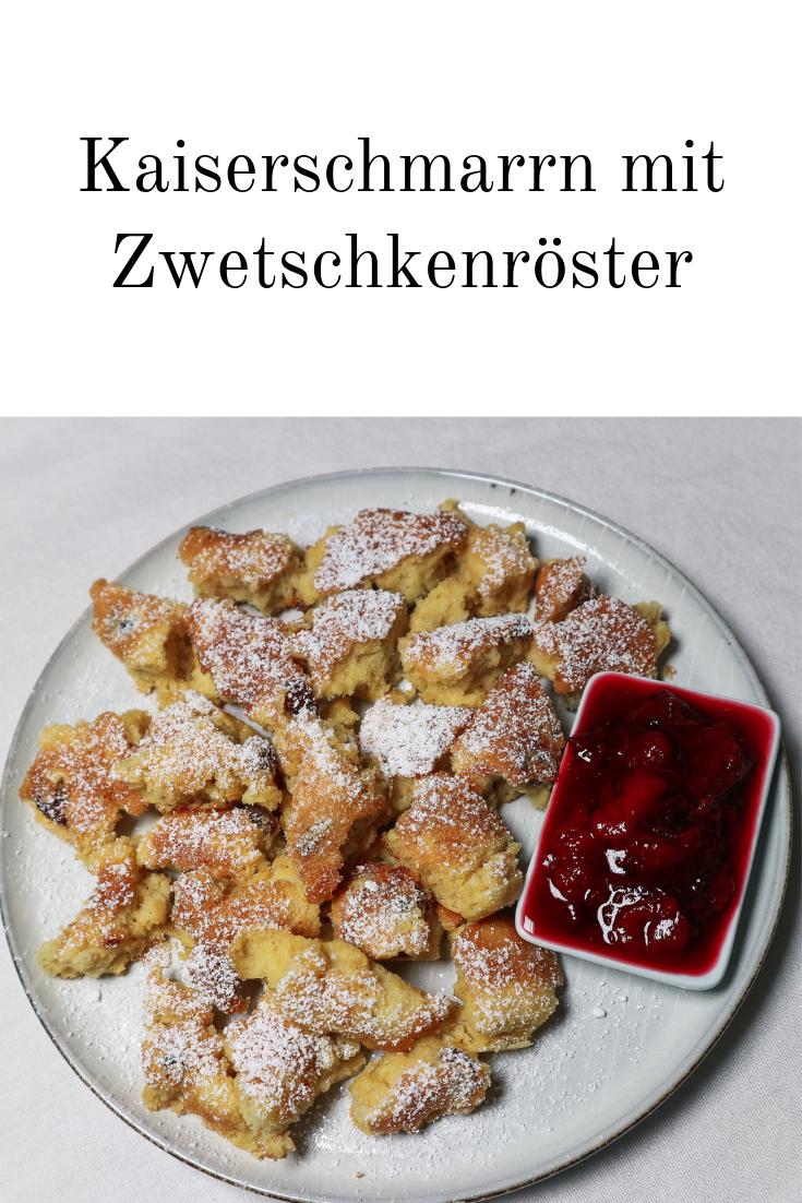 Kaiserschmarrn Mit Zwetschkenroster Kaiserschmarrn Rezepte Osterreichische Rezepte