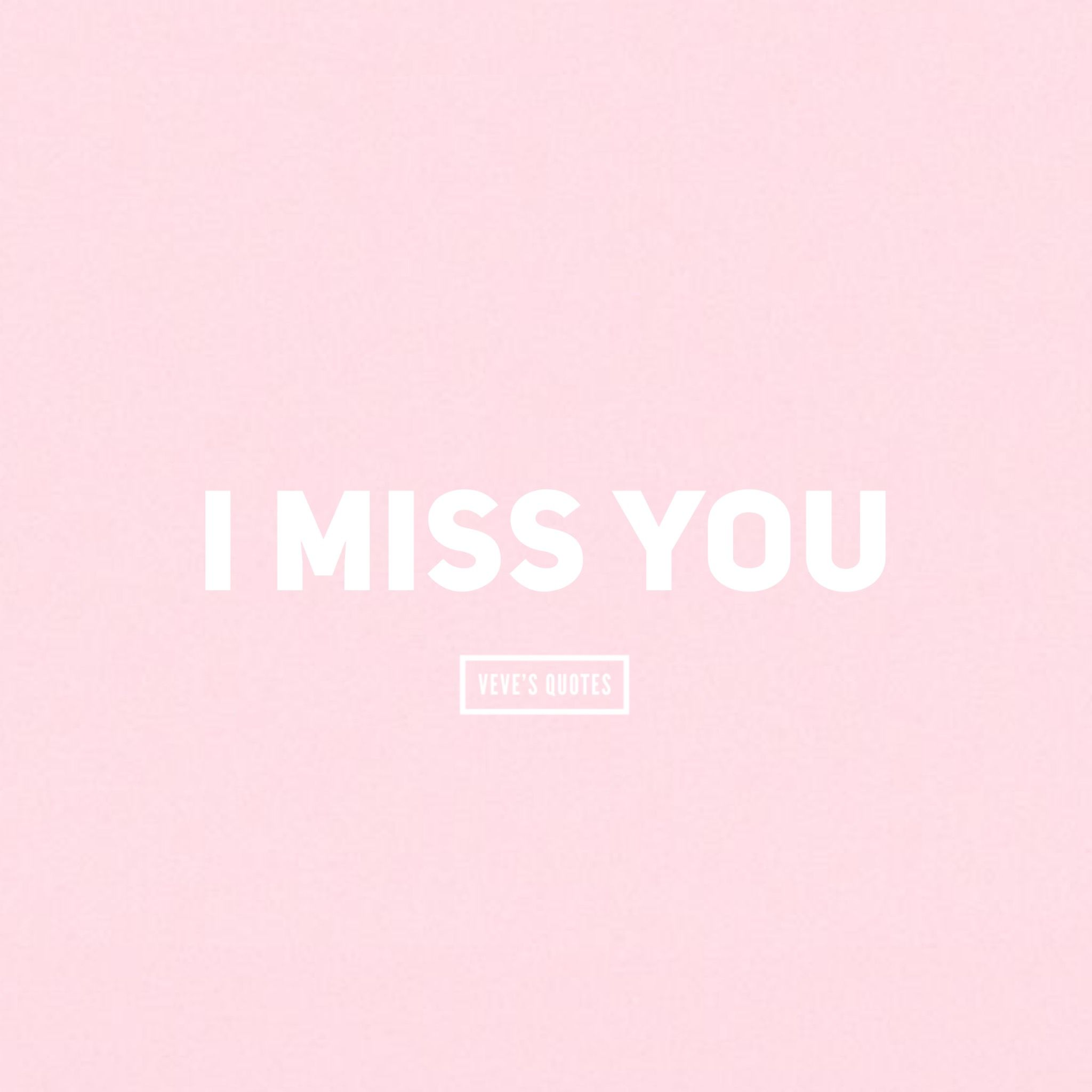 I Miss You Lovequotes Love Missyou Girly Pink I Miss You