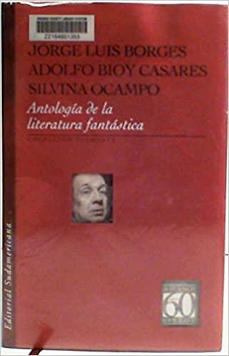 Antología De La Literatura Fantástica Jorge Luis Borges Adolfo Bioy Casares Silvina Ocampo 9789500716024 Amazon Co In 2021 Book Club Books Kindle Reading Book Box