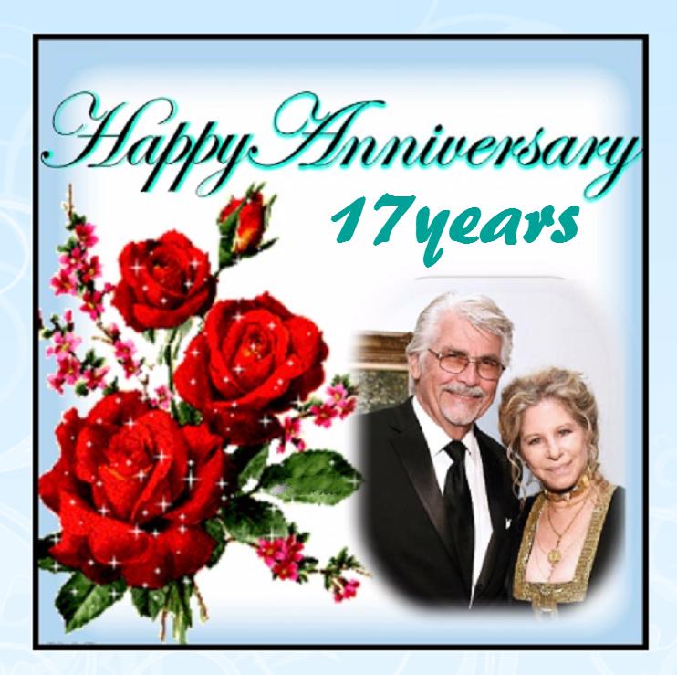 Happy 17 Years Wedding Anniversary Barbra And James Barbra Barbra Streisand Wedding Anniversary
