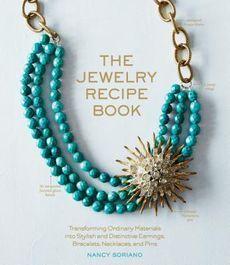 The Jewelry Recipe Book by Nancy Soriano
