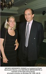 MR NICK WENTWORTH-STANLEY, ex husband of Clare Wentworth-Stanley, and MISS MILLIE BRENNIKMEYER, a member of the C&A stores family,  at a ball in London on October 9th 1996.LSS 25