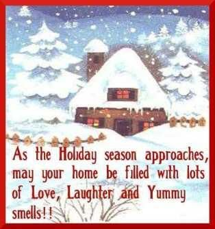 As the holiday season approaches may your home be filled with lots holiday season quotes as the holiday season approaches may your home be filled with lots of love laughter and yummy smells read more quotes and sayings m4hsunfo