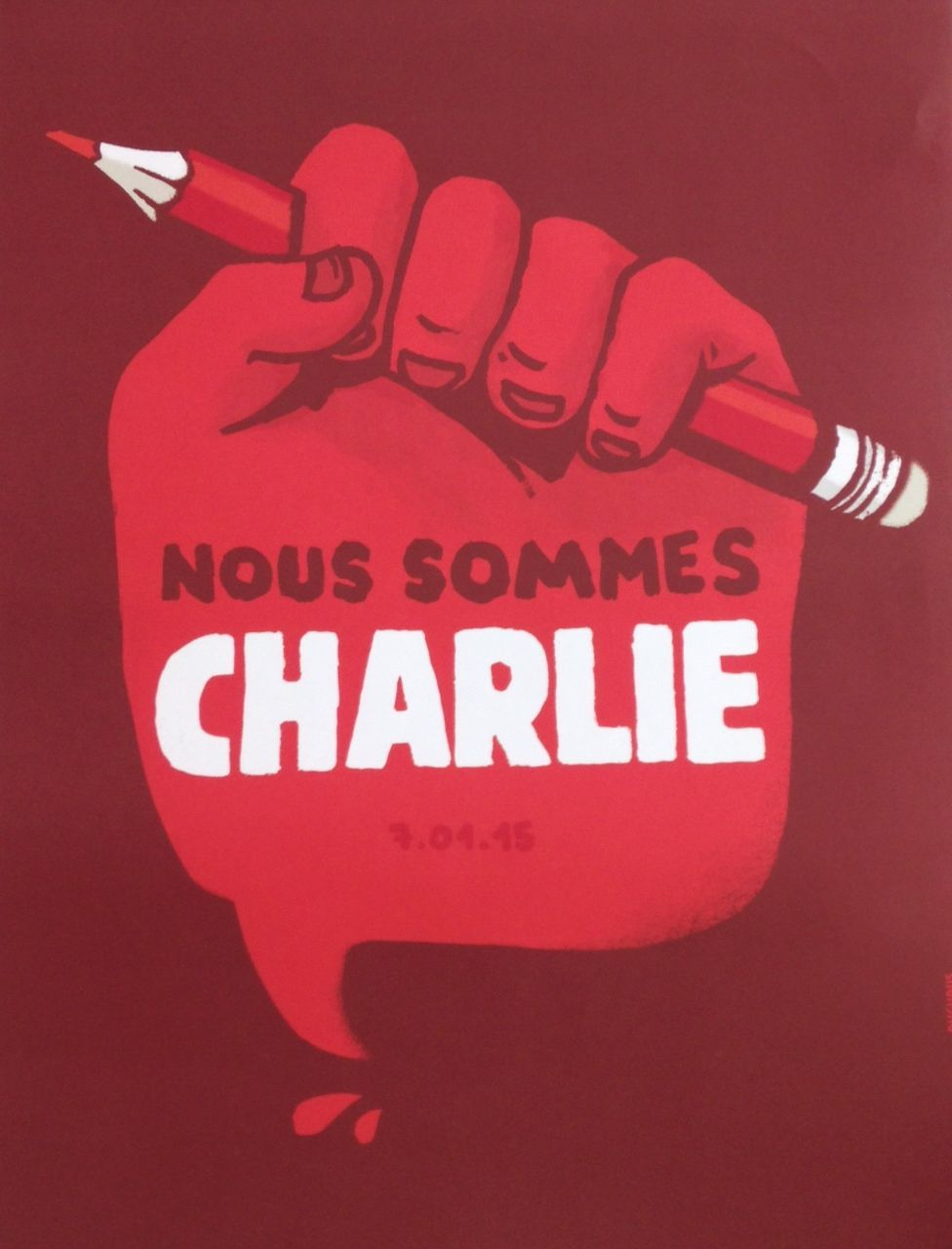 Poster for demonstrating for Charlie Hebdo - Artist DUGUDUS. 2015 Mucem, Marseille France