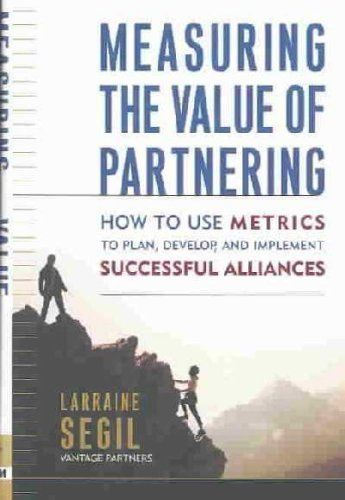 Measuring the Value of Partnering     **ISBN: 9780814407783** . $24.90