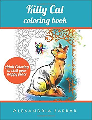 Amazon Kitty Cat Coloring Book Adult To Visit Your Happy Place