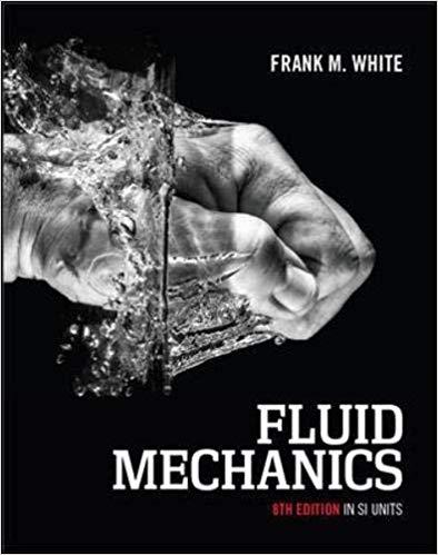 Solution Manual For Fluid Mechanics In Si Units 8th Edition By Frank M White的图片 1 Fluid Mechanics Computational Fluid Dynamics Mcgraw Hill Education