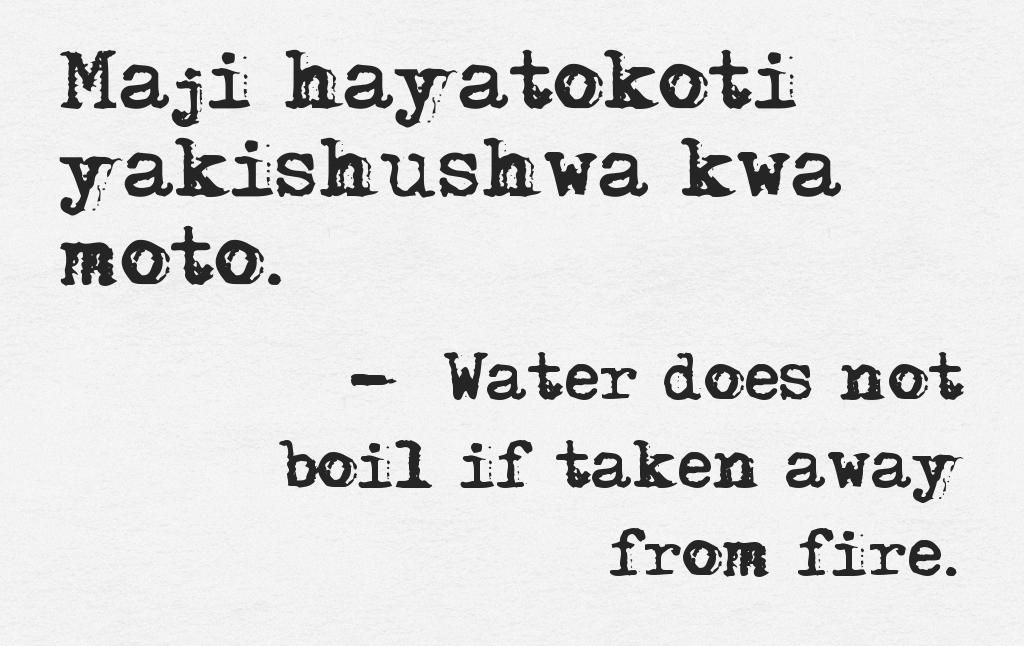 Swahili Quote Quotes Swahili Quotes African Proverb Perfection