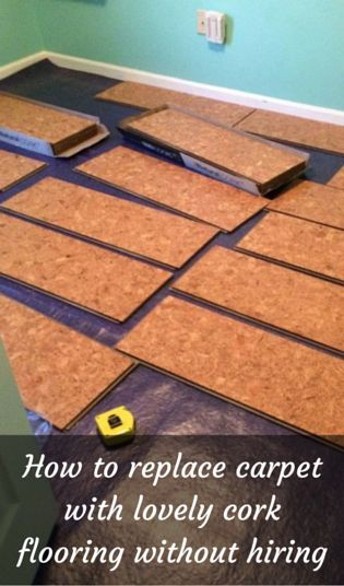 How To Replace Carpet With Lovely Cork Flooring Without Hiring A Contractor Cork Flooring Inexpensive Flooring Basement Remodel Diy