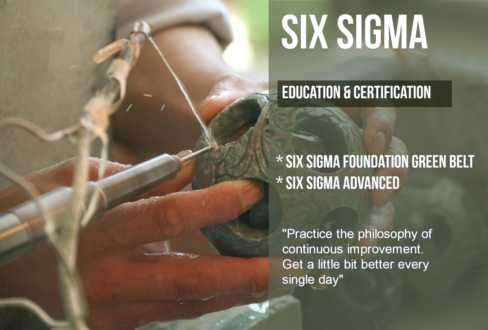 Six Sigma Education and certification, E-learning ( Foundation Green Belt, Advanced)