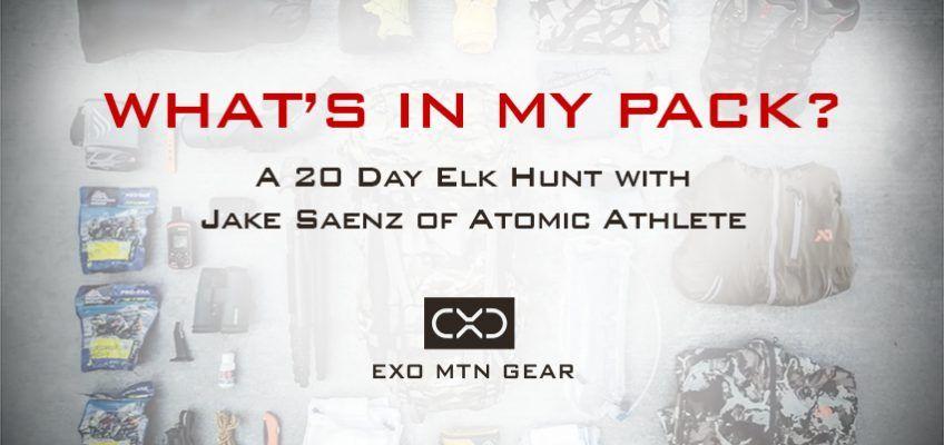 Elk hunting gear for a 20 day hunt jake saenzs list