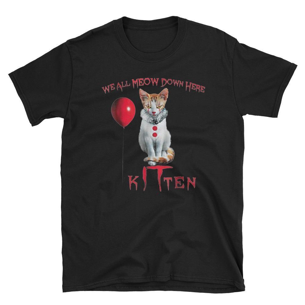 We All Meow Down Here Clown Cat Kitten Short Sleeve Unisex T Shirt Halloweencostume Halloweenshirt Halloween Tshirts Ladies Tops Fashion Tops Women Blouses
