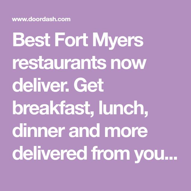 Best Fort Myers Restaurants Now Deliver. Get Breakfast