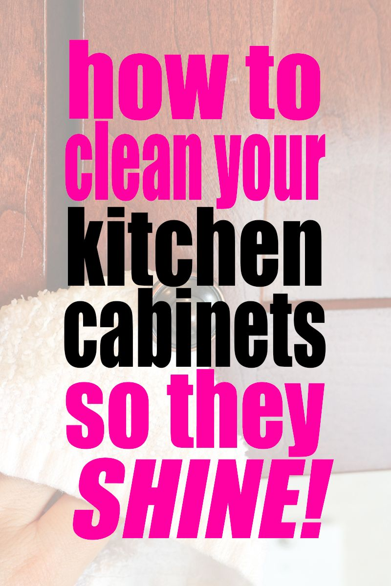 How To Clean Your Kitchen Cabinets So They Shine Use This Method And Get Your Kitchen Cabinets To Sp Clean Kitchen Cabinets Cleaning Hacks House Cleaning Tips