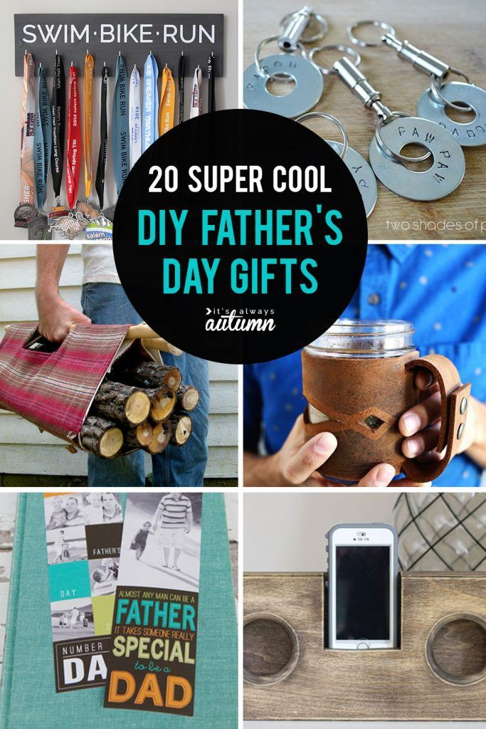 20 super cool handmade Fathers Day Gifts  DIY for Dad 20 super cool DIY Fathers Day gifts Make something special for Dad this year Click through for