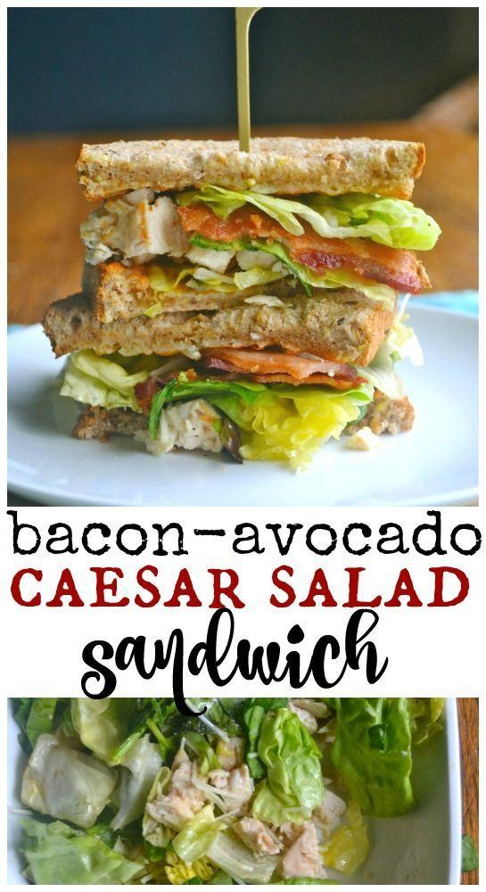 Bacon Avocado Caesar Salad Sandwich Sandwich And Wrap Recipes