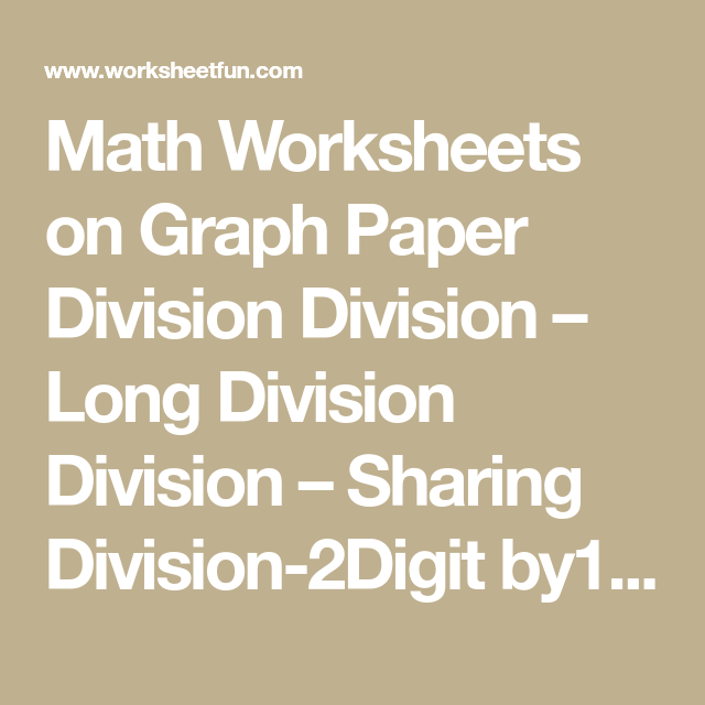 Long Division On Graph Paper Worksheets Vaydileforic