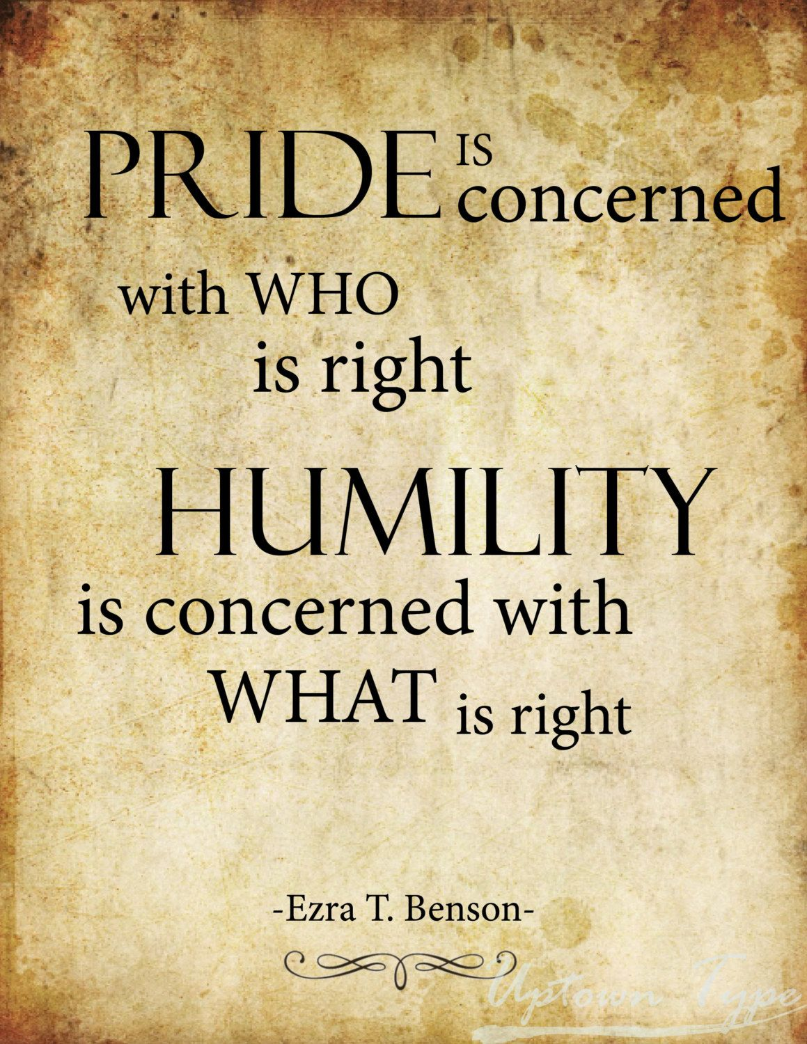 Pride Vs Humility Quote Humility Quotes Pride Quotes Humility