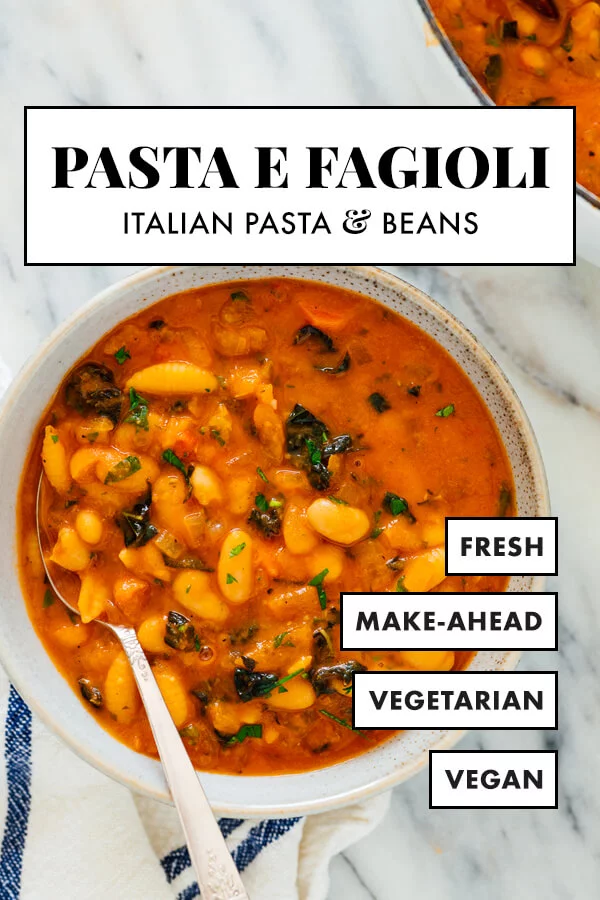 Photo of Pasta e Fagioli Recipe (Italian Pasta and Beans) – Cookie and Kate