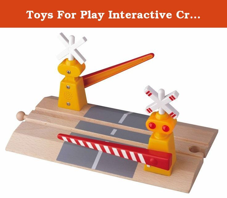 Toys For Play Interactive Crossing Gate  Wooden Interactive