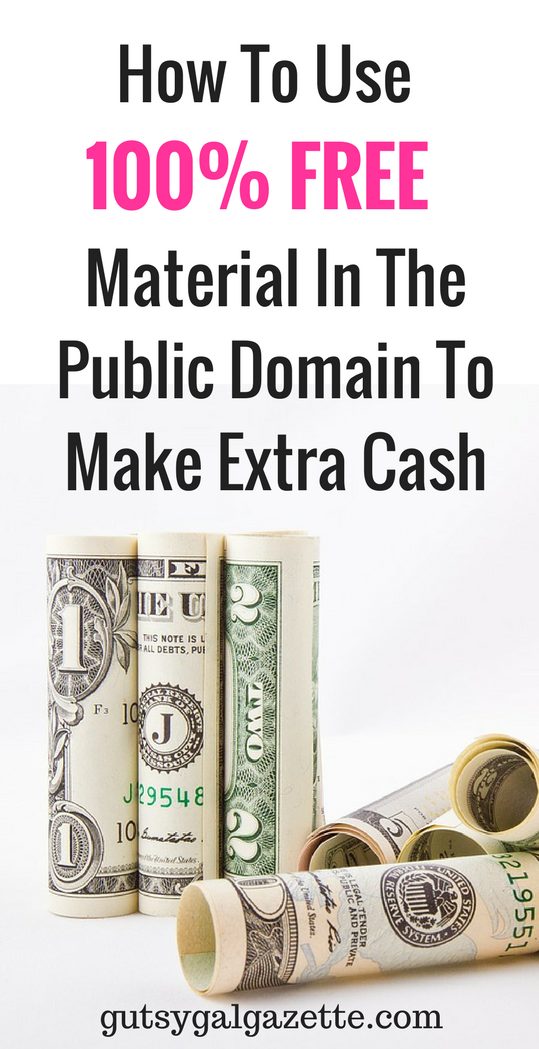 Did You Know You Can Make Money Using Public Domain Material Without You Spending A