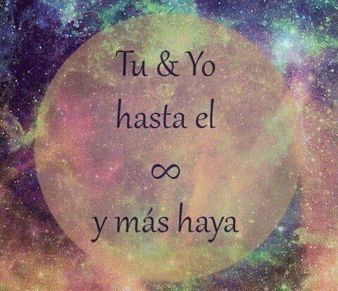Todo En Frases Tu Y Yo Amor Infinito Love Pinterest Love