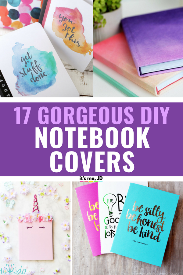 17 Gorgeous DIY Notebook Covers for School #backtoschool #diynotebook #diynotebookcover