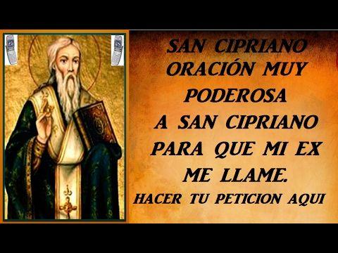 Oración Muy Poderosa A San Cipriano Para Que Mi Ex Me Llame Youtube Youtube Playbill Videos