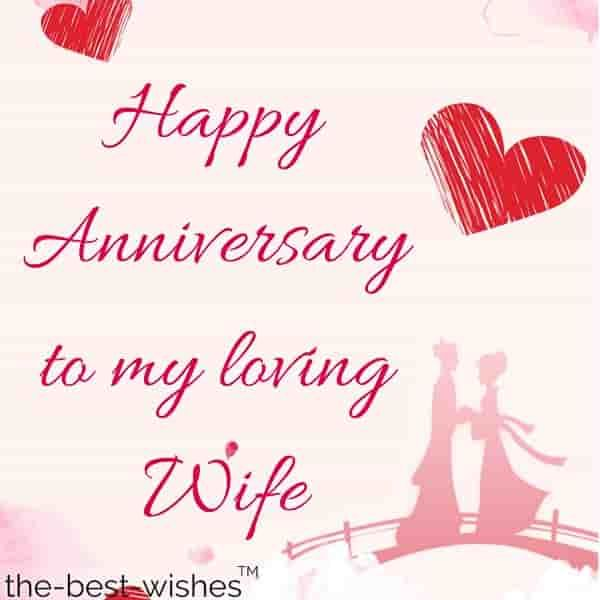 The Best Wedding Anniversary Wishes For Wife In 2020 Anniversary Wishes For Wife Wedding Anniversary Wishes Happy Wedding Anniversary Wishes