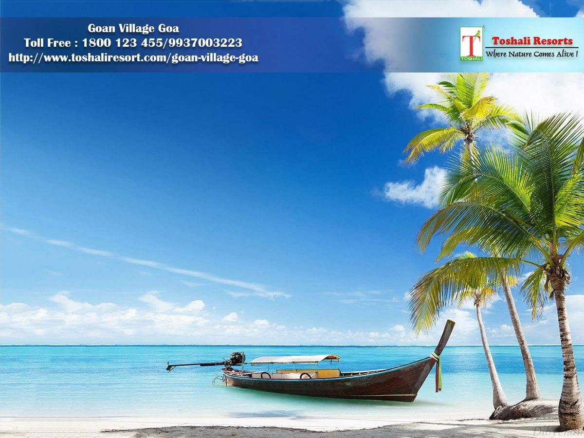 The Goan Village Goa Resort S Name Comes Among The Most Popular Goa Beach Hotel And Resort For The Affordable L Beach Wallpaper Beach Pictures Tropical Islands