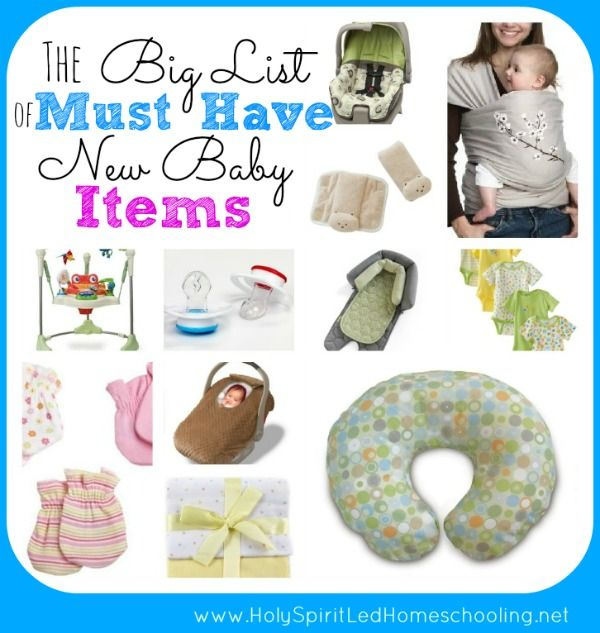 The Big List Of Must Have New Baby Items See The Items Needed For