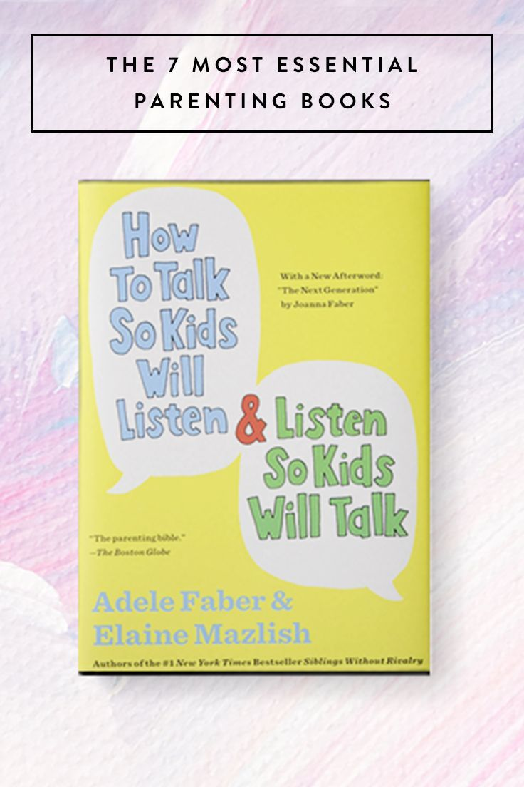 The 7 Most Essential Parenting Books Parenting Books Parents And