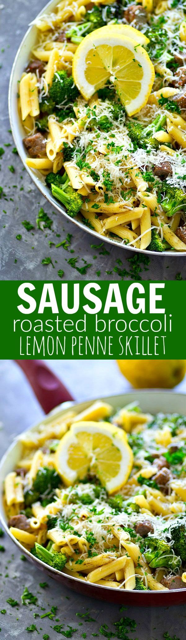 Sausage Roasted Broccoli Lemon Penne Skillet | Recipe | Cheese, Lemon ...