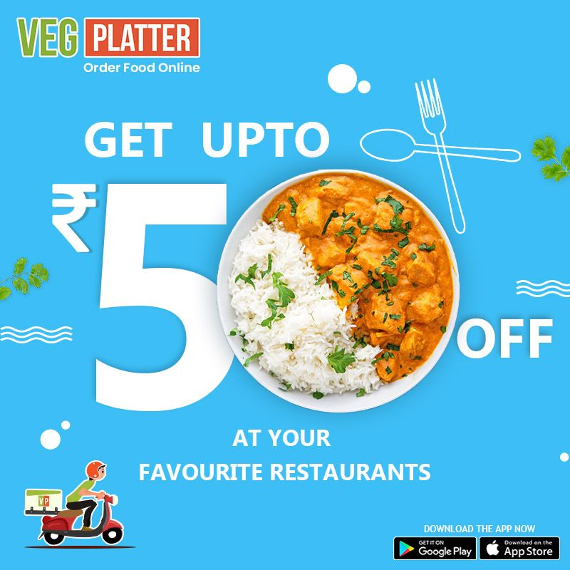Order Food Online On Vegplatter And Get Off Upto Rs 50 On Every