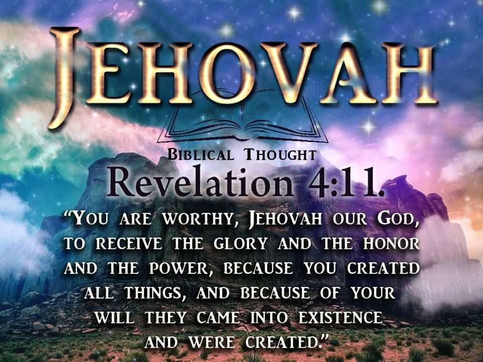 You Are Worthy Jehovah Our God To Receive The Glory The Honor