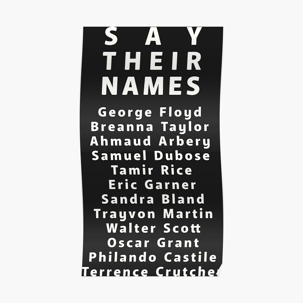 say their names Poster by StinkPad