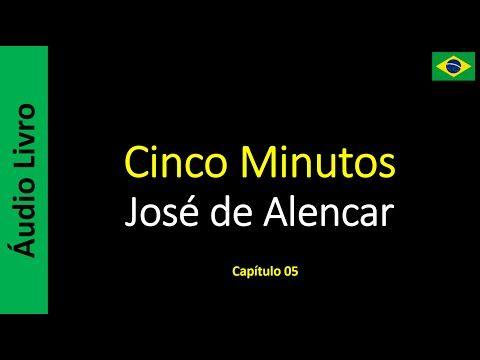 Áudio Livro - Sanderlei: José de Alencar - Cinco Minutos - 05 / 10