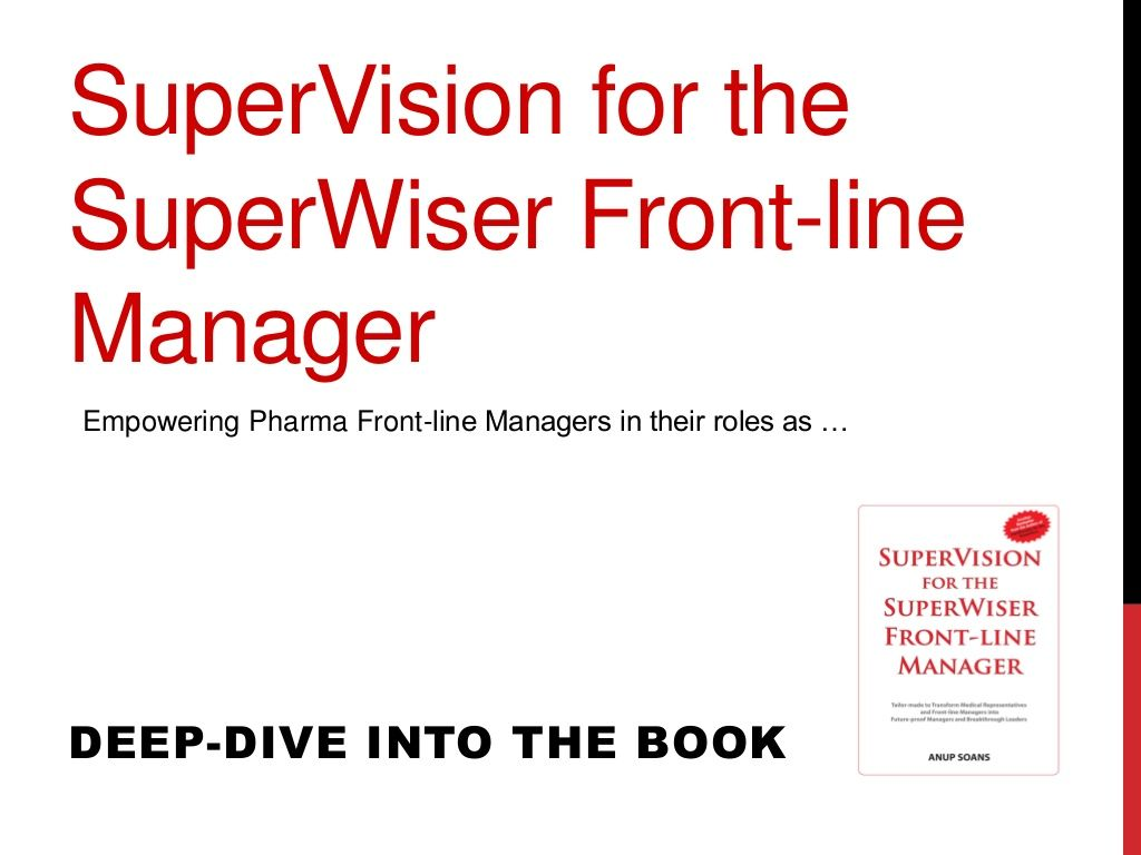 superVision for the SuperWiser Pharma Frontline Manager