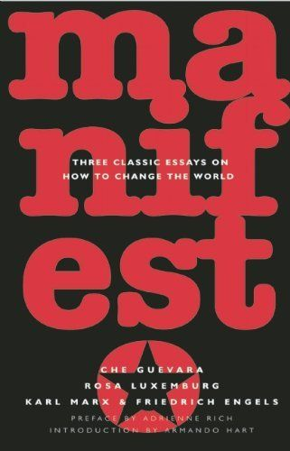 Manifesto Three Classic Essay On How To Change The World By Ernesto Che Guevara Http Www Amazon Com Dp 1876175982 Ref Cm Karl Marx Essays Alienation Pdf Topic
